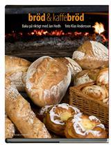 Jan Hedh, Bröd och Kaffebröd